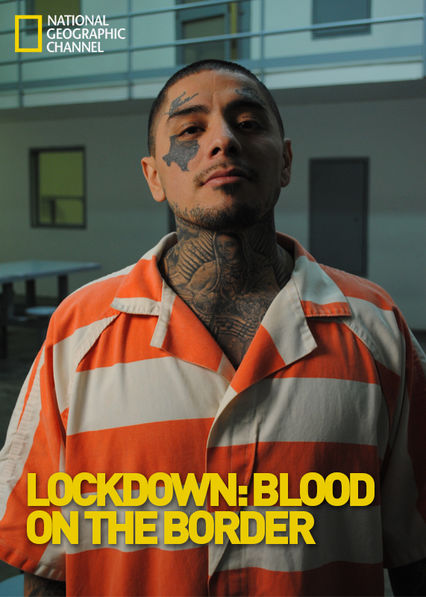Lockdown: Blood on the Border Netflix BR (Brazil)