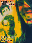 Nirvana: Teen Spirit: Interviews Poster