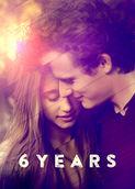 6 Years | filmes-netflix.blogspot.com