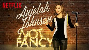 Anjelah Johnson: Not Fancy