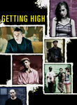 Getting High Poster