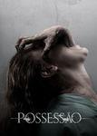 Possessão | filmes-netflix.blogspot.com