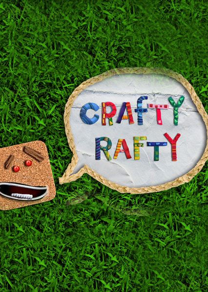 Crafty Rafty Netflix BR (Brazil)