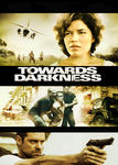 Towards Darkness | filmes-netflix.blogspot.com