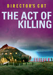 The Act of Killing: The Director's Cut