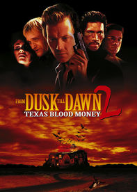 From Dusk Till Dawn 2: Texas Blood Money Netflix UK (United Kingdom)