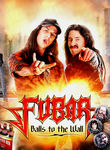 Fubar: Balls to the Wall Poster