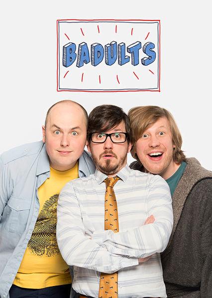 Badults Netflix UK (United Kingdom)