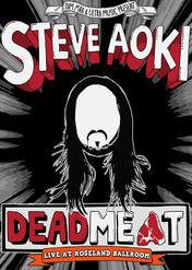 Steve Aoki - Deadmeat Live at Roseland... | filmes-netflix.blogspot.com