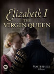 Elizabeth I: The Virgin Queen Poster
