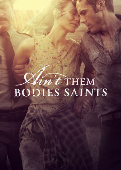 Ain't Them Bodies Saints Netflix BR (Brazil)