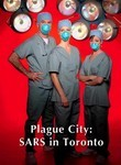 Plague City: SARS in Toronto Poster