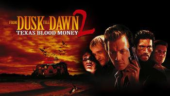 Netflix box art for From Dusk Till Dawn 2: Texas Blood Money