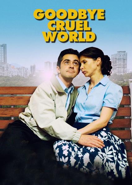 Goodbye Cruel World Netflix US (United States)