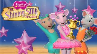 Is Angelina Ballerina: The Shining Star Trophy on Netflix?