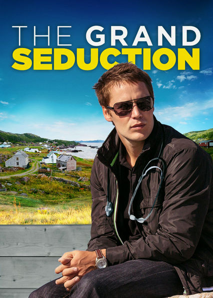 The Grand Seduction Netflix BR (Brazil)