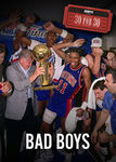 30 for 30: Bad Boys