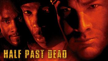 Netflix box art for Half Past Dead