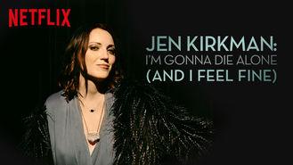 Netflix Box Art for Jen Kirkman: I'm Gonna Die Alone