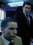 In the Custody of Strangers Poster