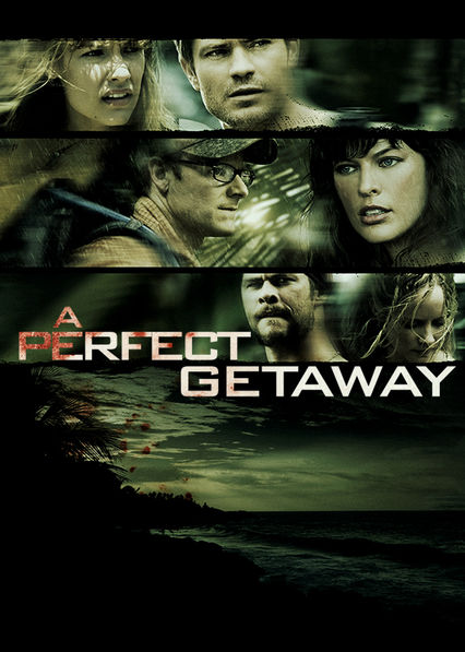 A Perfect Getaway Netflix UK (United Kingdom)