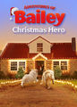 Adventures of Bailey: Christmas Hero | filmes-netflix.blogspot.com.br