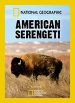 National Geographic: American Serengeti Poster