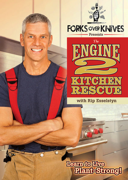Forks Over Knives Presents: The Engine 2 Kitchen Rescue Netflix US (United States)
