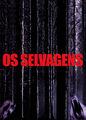 Os Selvagens | filmes-netflix.blogspot.com