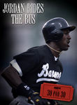 30 for 30: Jordan Rides the Bus Poster