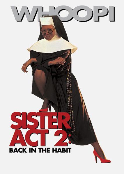 Sister Act 2 Netflix ES (España)