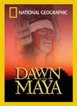 National Geographic: Dawn of the Maya