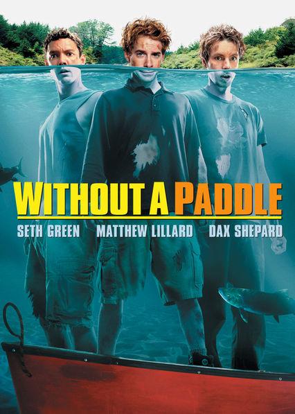 Without a Paddle Netflix BR (Brazil)
