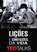 TEDTalks: Lições e confissões da vida | filmes-netflix.blogspot.com