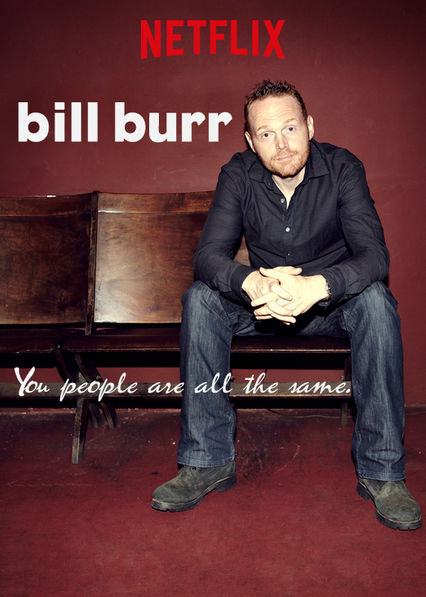 Bill Burr: You People Are All the Same Netflix PR (Puerto Rico)