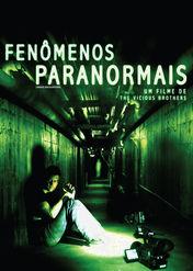 Fenomenos Paranormais | filmes-netflix.blogspot.com.br