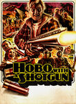 Hobo with a Shotgun (2011)