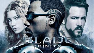 Is Blade: Trinity on Netflix?