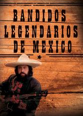 Bandidos Legendarios de México