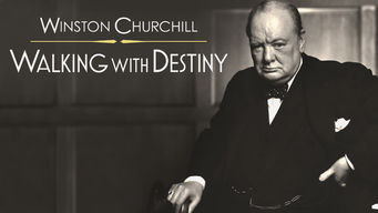 Winston Churchill: Walking with Destiny