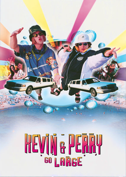 Kevin and Perry Go Large Netflix UK (United Kingdom)