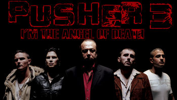 Netflix box art for Pusher 3: I'm the Angel of Death
