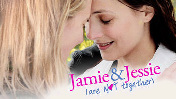 Netflix box art for Jamie and Jessie Are Not Together