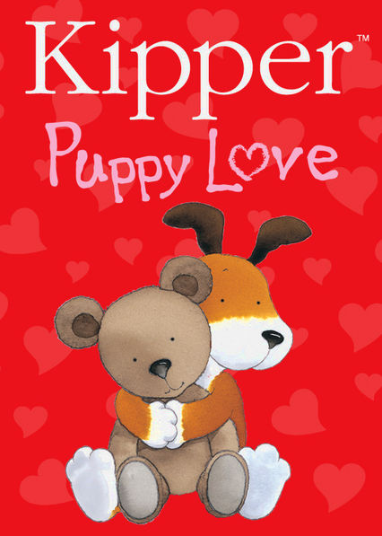 Kipper: Puppy Love Netflix US (United States)