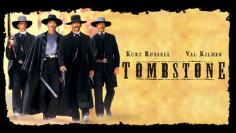 Tombstone - Is Tombstone on Netflix - FlixList