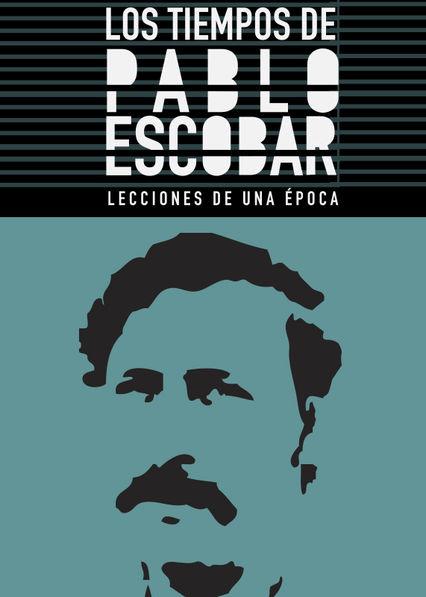 Carátula de Los tiempos de Pablo Escobar