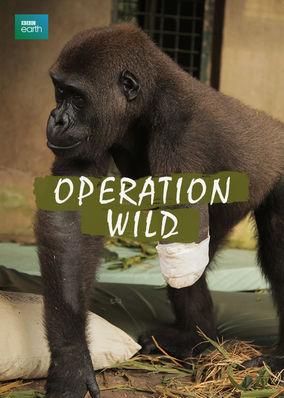 Operation Wild - Season 1