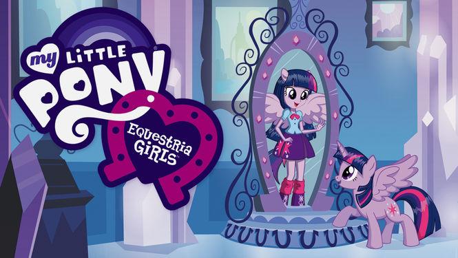 My Little Pony: Equestria Girls | filmes-netflix.blogspot.com.br