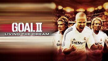 Netflix box art for Goal II: Living the Dream