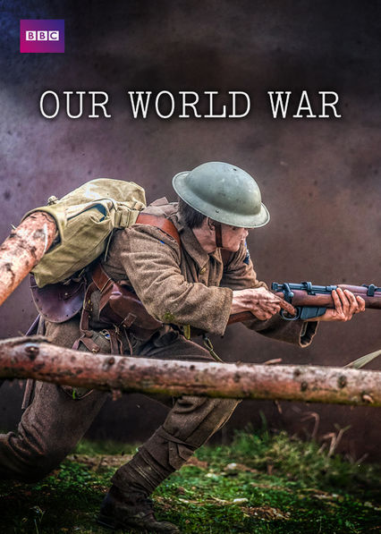 Our World War Netflix BR (Brazil)